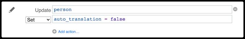 SCIM user automation rule action - set auto translation to false